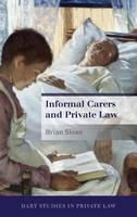 Informal Carers and Private Law by Brian Sloan