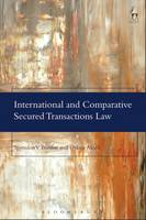 International and Comparative Secured Transactions Law Essays in honour of Roderick A Macdonald by Spyridon V. Bazinas