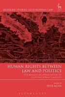 Human Rights Between Law and Politics The Margin of Appreciation in Post-National Contexts by Petr Agha