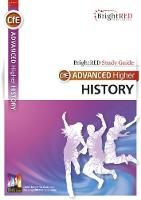 CfE Advanced Higher History Study Guide by Ross MacLauchlan