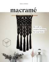 Macrame The Craft of Creative Knotting by Fanny Zedenius