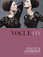Vogue on Dolce & Gabbana by Luke Leitch, Ben Evans