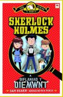 Sherlock Holmes a Diflaniad y Diemwnt by Sam Hearn