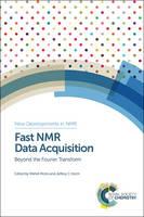 Fast NMR Data Acquisition Beyond the Fourier Transform by Bernard Brutscher