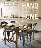 Handmade Home Living with Art and Craft by Mark Bailey, Sally Bailey