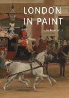 London in Paint A Book of Postcards by Tate Publishing, Lee Cheshire