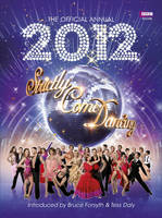 The Official Strictly Come Dancing Annual 2012 by Alison Maloney