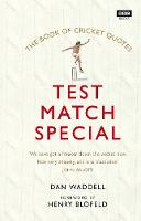 The Test Match Special Book of Cricket Quotes by Dan Waddell, Henry Blofeld