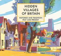 Hidden Villages of Britain by Clare Gogerty