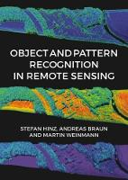 Object and Pattern Recognition in Remote Sensing by Stefan Hinz