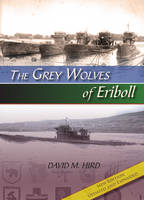 The Grey Wolves of Eriboll by David M. Hird