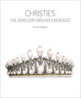 Christie's The Jewellery Archives Revealed by Vincent Meylan