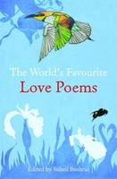 Cover for The World's Favourite Love Poems by Suheil Bushrui and James M. Malarkey
