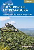 The Sierras of Extremadura 32 half and full day walks in western Spain's hills by Gisela Radant Wood