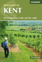 Walking in Kent by Kev Reynolds