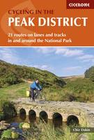 Cycling in the Peak District 21 routes in and around the National Park by Chiz Dakin