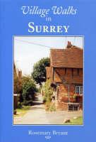 Village Walks in Surrey by Rosemary Bryant