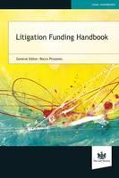 Litigation Funding Handbook by Rocco Pirozzolo