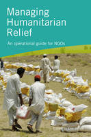 Managing Humanitarian Relief 2nd Edition by Eric James
