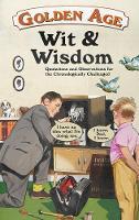 Golden Age Wit & Wisdom by Rosemarie Jarski