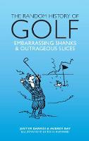 The Random History of Golf by Aubrey Ganguly, Justyn Barnes