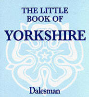 The Little Book of Yorkshire by Paul Jackson