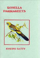 Rosella Parrakeets by J. Batty