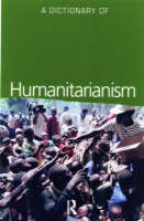 A Dictionary of Humanitarianism by Tim Allen