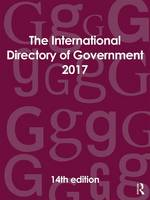The International Directory of Government 2017 by Europa Publications