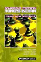 The King's Indian Dazzle Your Opponents! by Richard Palliser, Glenn Flear, Yelena Dembo