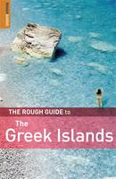 The Rough Guide to Greek Islands by Lance Chilton, Marc Dubin, Nick Edwards, John Fisher