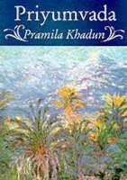 Priyumvada by Pramila Khadun