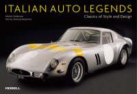 Italian Auto Legends Classics of Style and Design by Michel Zumbrunn, Richard Heseltine