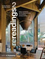 Re-readings: 2 Interior Architecture and the Principles of Remodelling Existing Buildings by Graeme Brooker, Sally Stone
