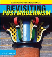Revisiting Postmodernism by Terry Farrell, Adam Nathaniel Furman