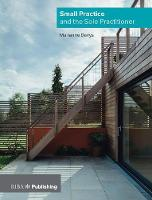 Small Practice and the Sole Practitioner by Marianne Davys Architects Ltd