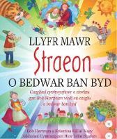 Llyfr Mawr Straeon o Bedwar Ban Byd by Bob Hartman, Krisztina Kallai Nagy