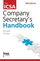 The ICSA Company Secretary's Handbook by Douglas Armour