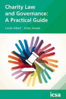 Charity Law and Governance: A Practical Guide by Cecile Gillard, Kirsty Semple