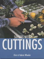 Success with Cuttings by Valerie Wheeler, Chris Wheeler