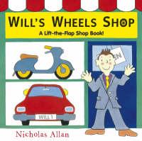 Will's Wheels Shop by Nicholas Allan
