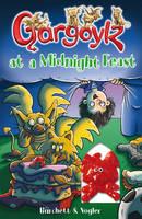 Gargoylz at a Midnight Feast by Jan Burchett, Sara Vogler