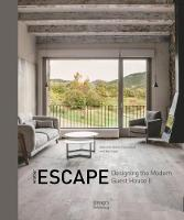 Another Escape: Designing the Modern Guest House by ,Yao Liang