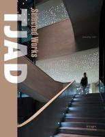 TJAD in the 21st Century: TJAD Selected Works by Tongji Architectural Design Group