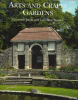 Gertrude Jekyll and the Arts and Crafts Garden by Gertrude Jekyll, Lawrence Weaver