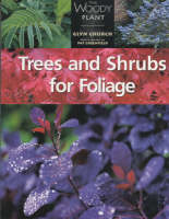 Trees and Shrubs for Foliage by Glyn Church, Pat Greenfield