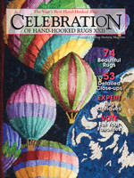 Celebration of Hand-hooked Rugs XXII The Year's Best Hand-Hooked Rugs by Editors of Rug Hooking Magazine