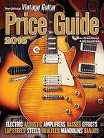 The Official Vintage Guitar Magazine Price Guide 2016 by Alan Greenwood