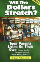 Will the Dollars Stretch? Teen Parents Living on Their Own by Sudie Pollock
