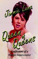 Queen of Queens by Jimmie Luna